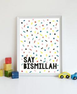 say bismillah art print 4